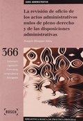 REVISIÓN DE OFICIO DE DISPOSICIONES Y ACTOS NULOS DE PLENO DERECHO Y DE LAS DISP. BIBLIOTECA BÁ