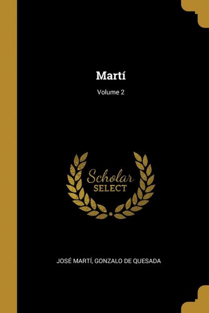 MARTÍ; VOLUME 2.