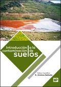 INTRODUCCIÓN A LA CONTAMINACIÓN DE SUELOS.
