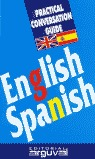 ENGLISH SPANISH PRACTICAL CONVERSATION GUIDE