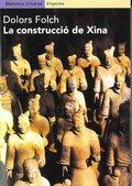 LA CONSTRUCCIÓ DE XINA : EL PERÍODE FORMATIU DE LA CIVILITZACIÓ XINESA