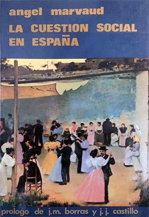 LA CUESTIÓN SOCIAL EN ESPAÑA.