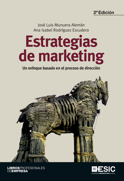 ESTRATEGIAS DE MARKETING : UN ENFOQUE BASADO EN EL PROCESO DE DIRECCIN