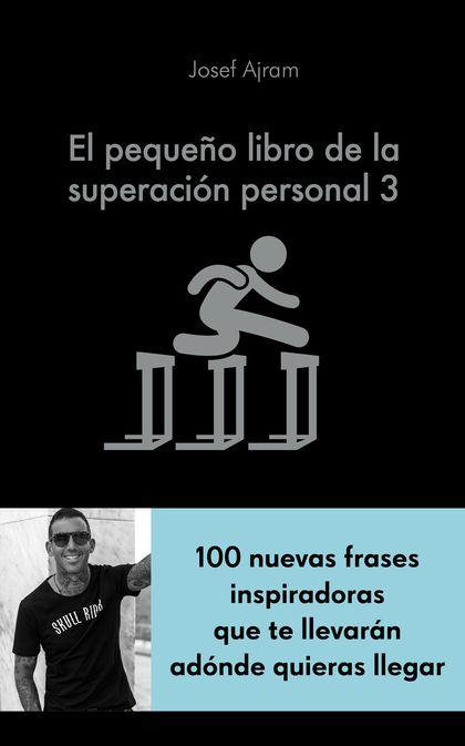 EL PEQUEÑO LIBRO DE LA SUPERACIÓN PERSONAL 3.