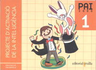 PAI 2000, PROJECTE D´ACTIVACIÓ DE LA INTELIGENCIA, 1 EDUCACIÓ PRIMÀRIA