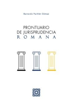 PRONTUARIO DE JURISPRUDENCIA ROMANA.