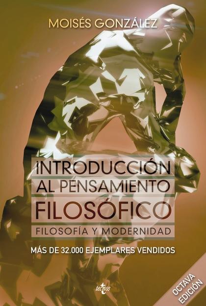 INTRODUCCIÓN AL PENSAMIENTO FILOSÓFICO                                          FILOSOFÍA Y MOD