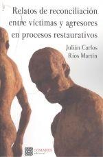 RELATOS DE RECONCILIACION ENTRE VICTIMAS Y AGRESORES EN PRO