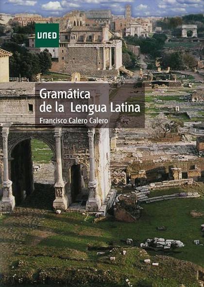 GRAMÁTICA DE LA LENGUA LATINA.