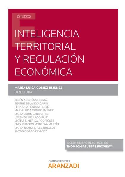 INTELIGENCIA TERRITORIAL Y REGULACIÓN ECONÓMICA