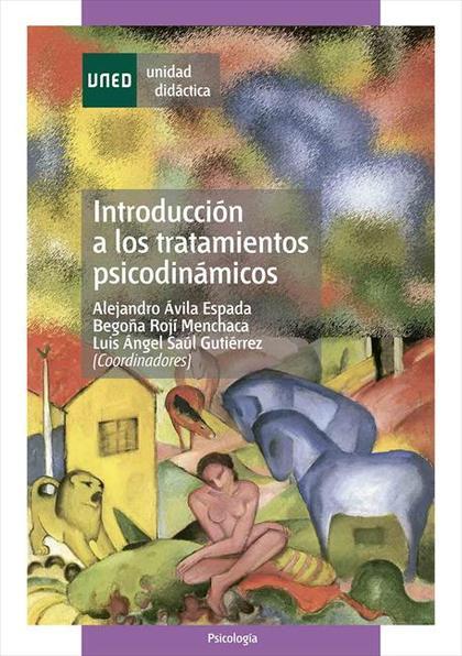 INTRODUCCIÓN A LOS TRATAMIENTOS PSICODINÁMICOS.