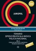 TEMARIO OPOSICIÓN ESCALA BÁSICA POLICÍA NACIONAL                                VOL II: CIENCIA