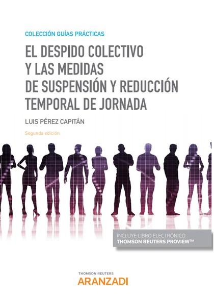 DESPIDO COLECTIVO MEDIDAS DE SUSPENSION REDUCCION JORNADA.