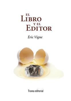 EL LIBRO Y EL EDITOR.