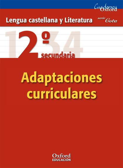 PROYECTO ADARVE, COTA, LENGUA Y LITERATURA, 2 ESO. CUADERNO DE ADAPTACIONES