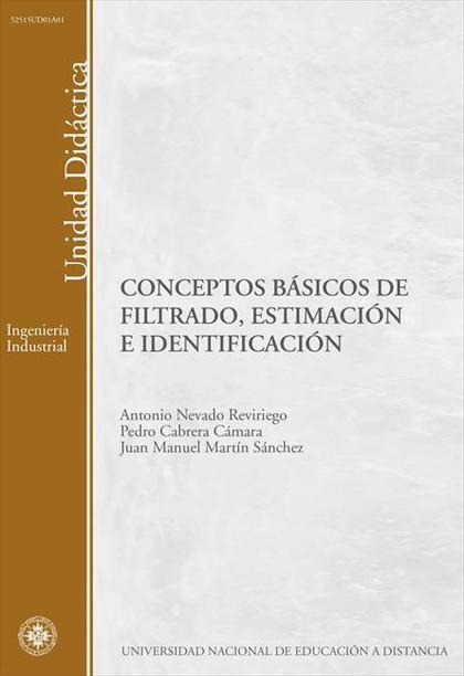 CONCEPTOS BÁSICOS DE FILTRADO, ESTIMACIÓN E IDENTIFICACIÓN..