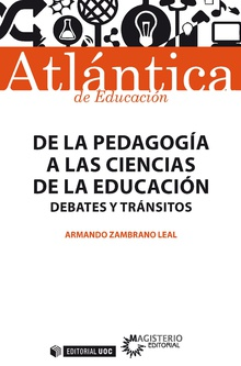 DE LA PEDAGOGIA A LAS CIENCIAS DE LA EDUCACION DEBATES Y TR