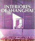 INTERIORES DE SHANGHAI.