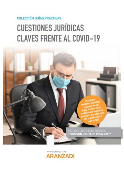 CUESTIONES JURIDICAS CLAVES FRENTE AL COVID 19 DUO.