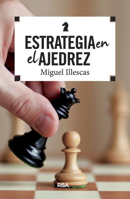 ESTRATEGIA EN EL AJEDREZ.