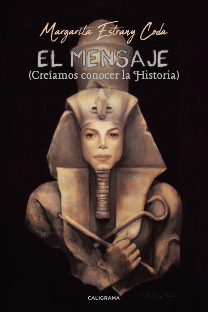 EL MENSAJE (CREÍAMOS CONOCER LA HISTORIA).