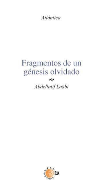 FRAGMENTOS DE UN GÉNESIS OLVIDADO