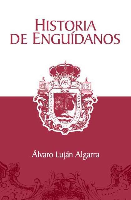HISTORIA DE ENGUÍDANOS