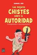 LOS MEJORES CHISTES DE LA AUTORIDAD