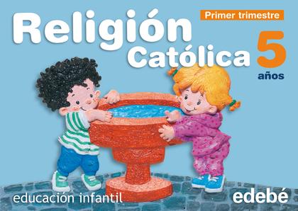 PROYECTO RUAH, RELIGIÓN CATÓLICA, EDUCACIÓN INFANTIL, 5 AÑOS