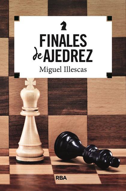 FINALES DE AJEDREZ.