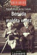 BENVIDA MALDITA VELLEZ.