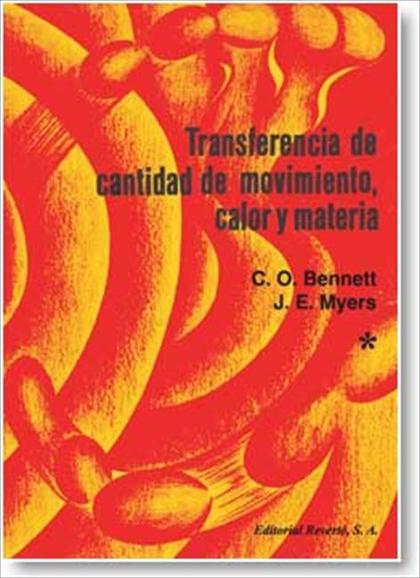 TRANSFERENCIA DE CANTIDAD DE MOVIMIENTO, CALOR Y MATERIA VOL. 1.