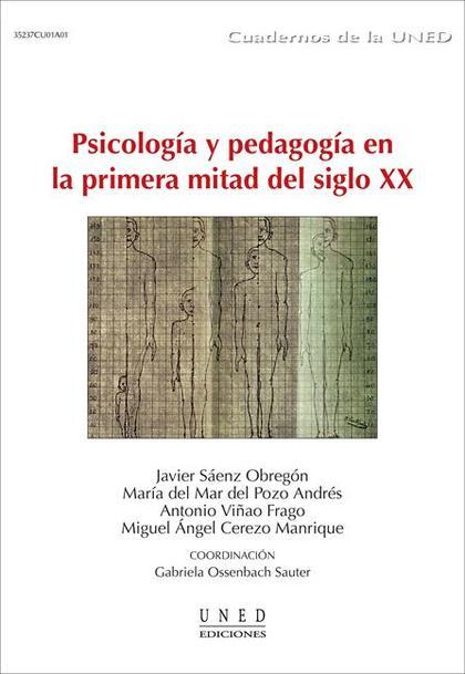 PSICOLOGÍA Y PEDAGOGÍA EN LA PRIMERA MITAD DEL SIGLO XX.