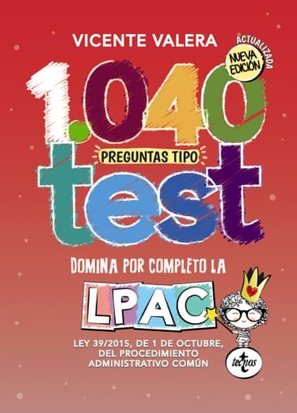 1040 PREGUNTAS TIPO TEST.