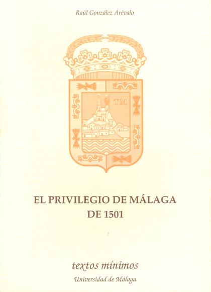 EL PRIVILEGIO DE MÁLAGA DE 1501