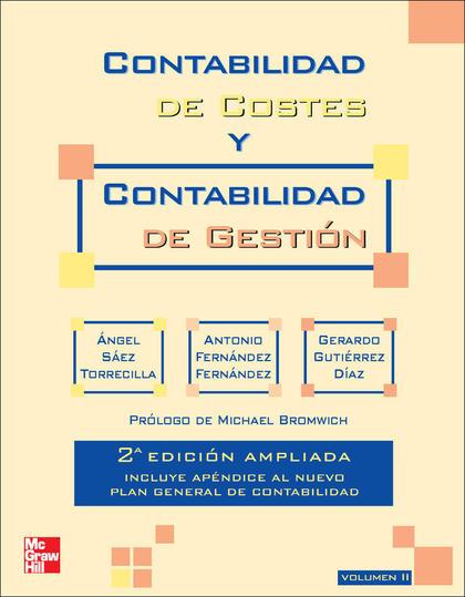 CONTABILIDAD DE COSTES Y CONTABILIDAD DE GESTIÓN. VOL. 2.