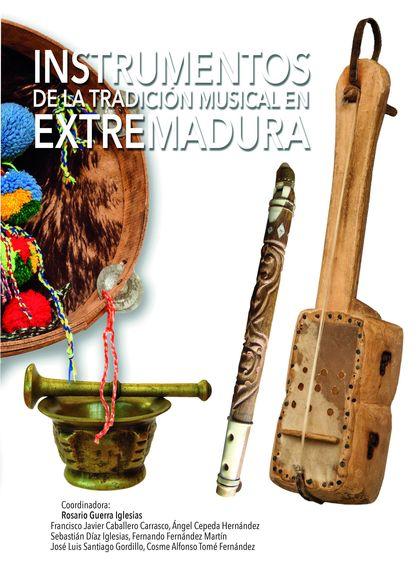INSTRUMENTOS DE LA TRADICIÓN MUSICAL EN EXTREMADURA.