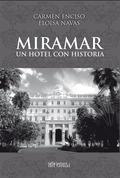 MIRAMAR. UN HOTEL CON HISTORIA