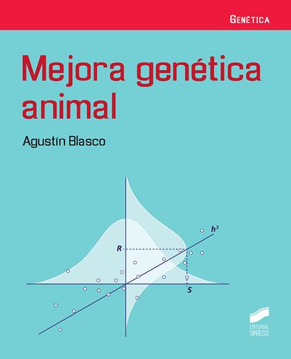 MEJORA GENÉTICA ANIMAL.