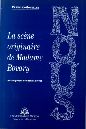 LA SCNE ORIGINAIRE DE MADAME BOVARY