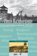 PIERRE HARIGNORDOQUY : UN PRÊTRE BASQUE DÉPORTÉ, 1939-1944
