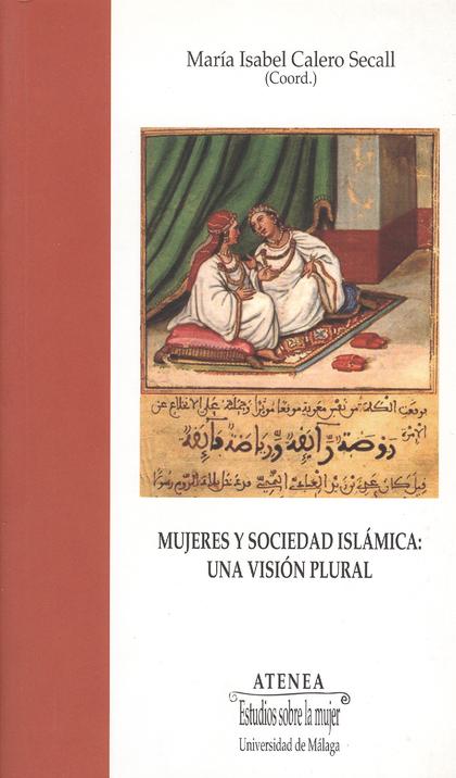 MUJERES Y SOCIEDAD ISLÁMICA. UNA VISIÓN PLURAL