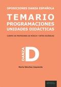 OPOSICIONES DANZA ESPAÑOLA. TEMARIO, PROGRAMACIONES, UNIDADES DIDÁCTICAS