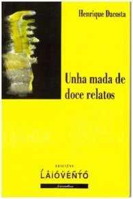 UNHA MADA DE DOCE RELATOS.