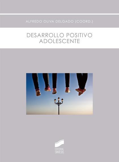 DESARROLLO POSITIVO ADOLESCENTE.