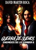 GUERRA DE SUEÑOS. ENEMIGOS DE LA SOMBRA II