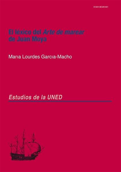 EL LÉXICO DEL ARTE DE MAREAR DE JUAN MOYA.
