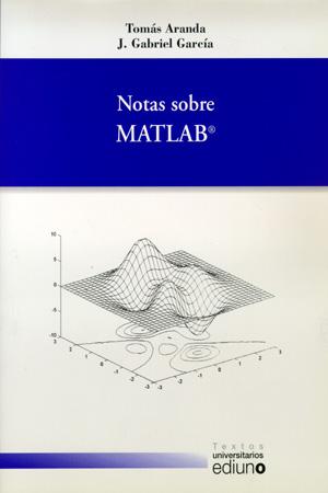 NOTAS SOBRE MATLAB
