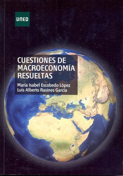 CUESTIONES DE MACROECONOMÍA RESUELTAS