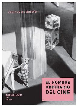 HOMBRE ORDINARIO DEL CINE, EL
